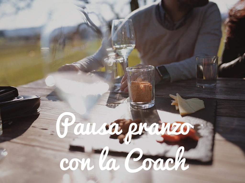 Pausa pranzocon la coach